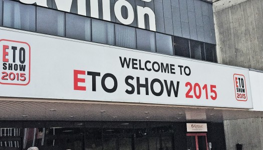 ETO Show 2015 – Our Experience
